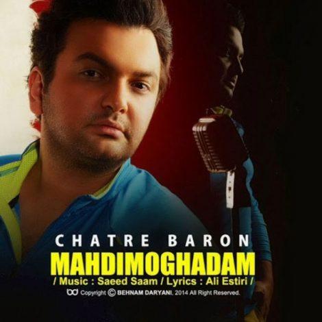 Mehdi Moghaddam - 'Chatre Baroon'