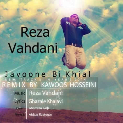 Reza Vahdani - 'Javoone Bikhial (Kawoos Hosseini Remix)'