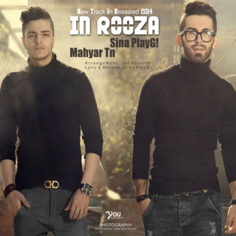 Sina PlayG - 'In Rooza (Ft Mahyar Tn)'
