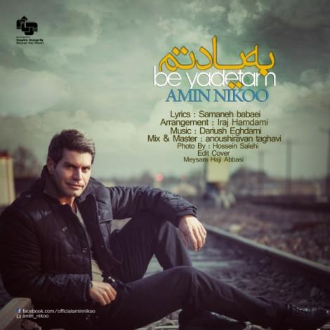 Amin Nikoo - 'Be Yadetam'