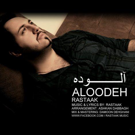 Rastaak - 'Aloodeh'