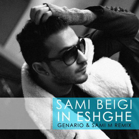 Sami Beigi - 'In Eshghe (Genario & Sami M Remix)'
