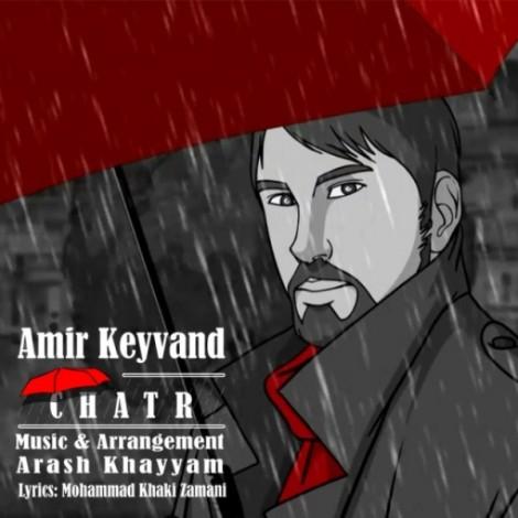 Amir Keyvand - 'Chatr'