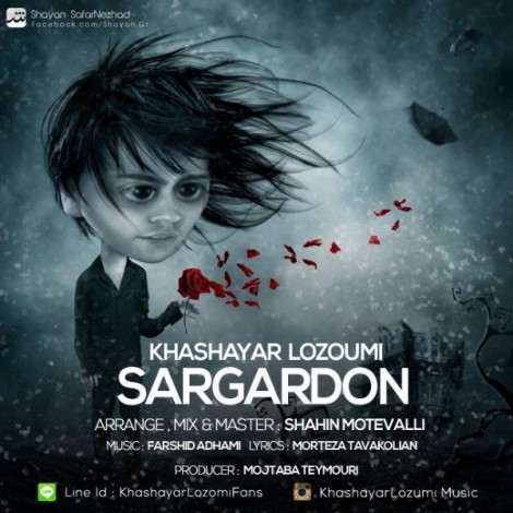 Khashayar Lozumi - 'Sargardoon (New Version)'