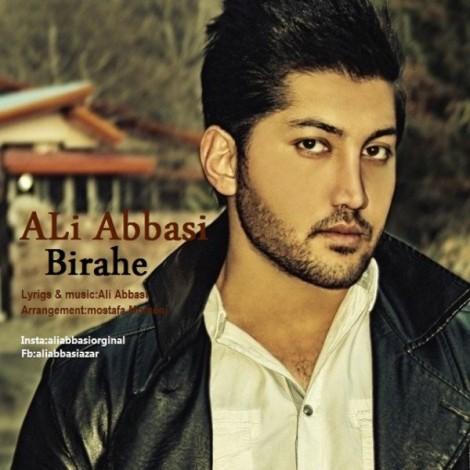 Ali Abbasi - 'Birahe'