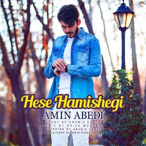 Amin Abedi - 'Hese Hamishegi'