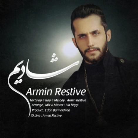 Armin Restive - 'Shadim'