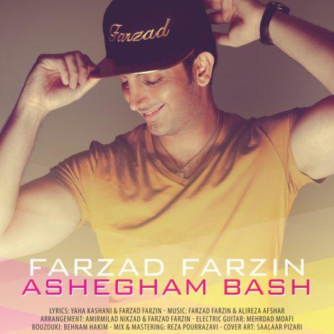 Farzad Farzin - 'Ashegham Bash'