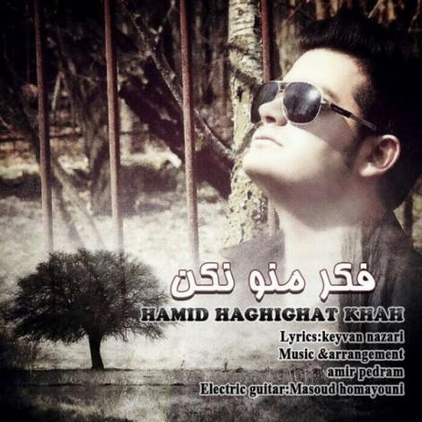 Hamid Haghighat Khah - 'Fekre Mano Nakon'