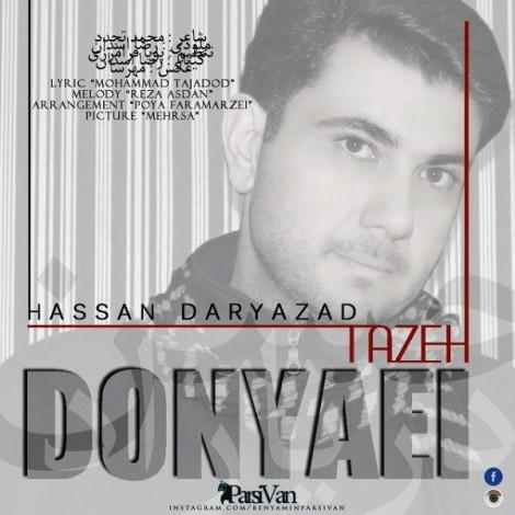 Hassan Daryazad - 'Donyaei Tazeh'