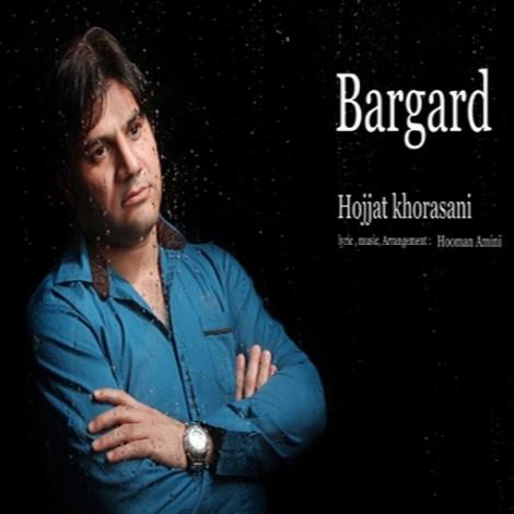 Hojjat Khorasani - 'Bargard'