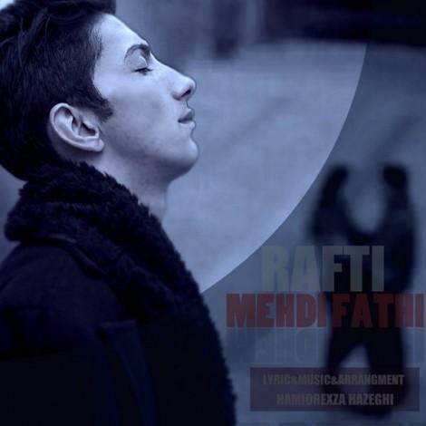 Mehdi Fathi - 'Rafti'
