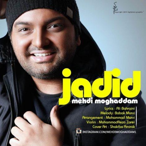 Mehdi Moghaddam - 'Jadid'