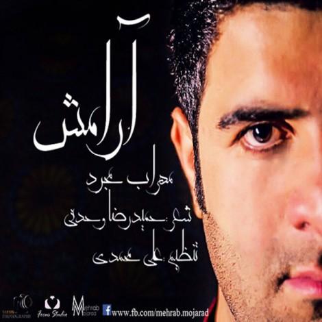 Mehrab Mojarad - 'Aramesh'