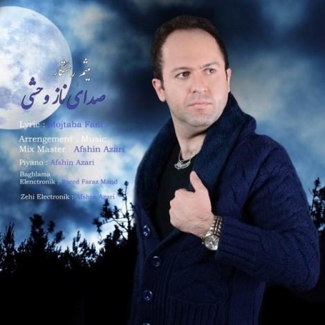Meysam Rastegar - 'Sedaye Naz Vashi'