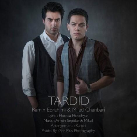 Ramin Ebrahimi & Milad Ghanbari - 'Tardid'