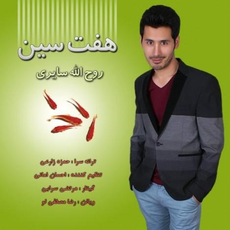 Roohollah Sayeri - 'Haft Seen'