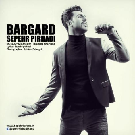 Sepehr Pirhadi - 'Bargard'
