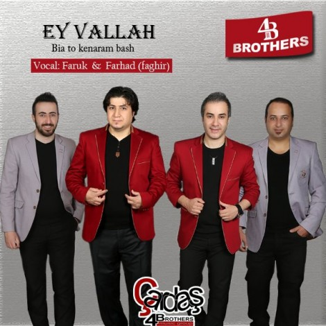 4 Brothers - 'Ey Vallah'