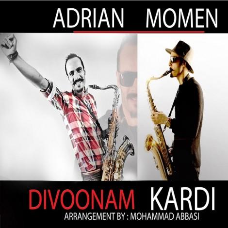 Adrian Momen - 'Divoonam Kardi'