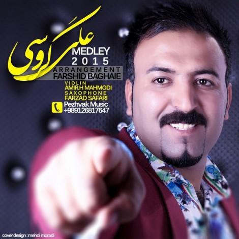 Ali Garoosi - 'Medley'
