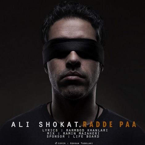Ali Shokat - 'Radde Pa'