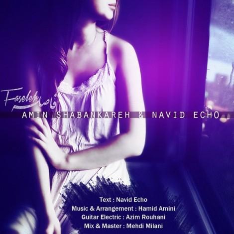 Amin Shabankareh & Navid Echo - 'Faseleh'