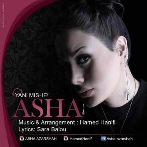 Asha - 'Yani Misheh'