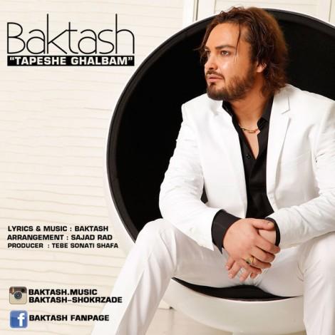 Baktash - 'Tapeshe Ghalbam'