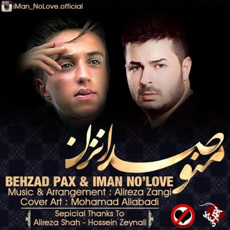 Behzad Pax - 'Mano Seda Nazan (Ft Iman)'