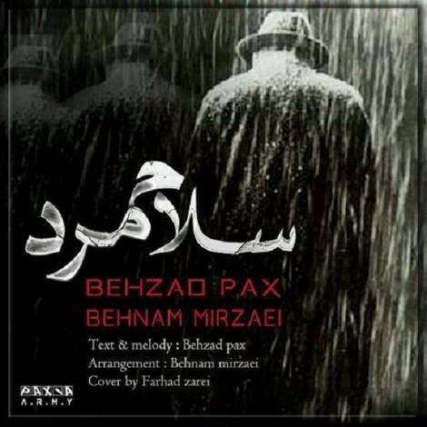 Behzad Pax - 'Salam Mard (Ft Behnam Mirzaei)'