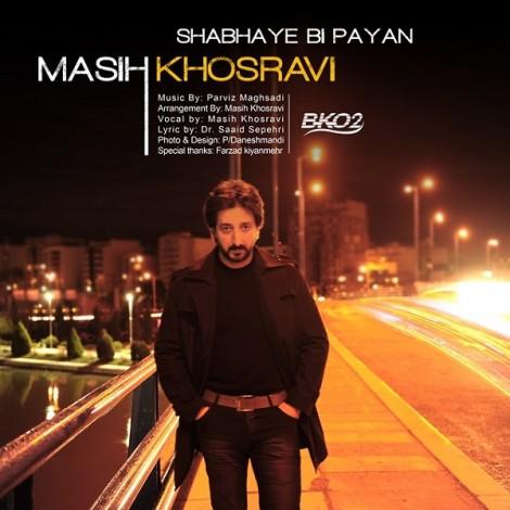 Masih Khosravi - 'Shabhaye Bi Payan'