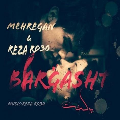 Mehregan & Reza Ro30 - 'Bargasht'