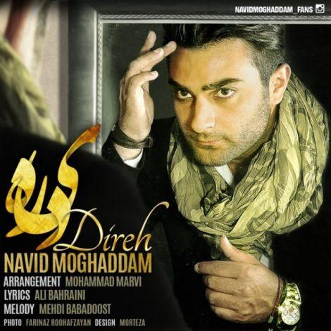 Navid Moghaddam - 'Direh'