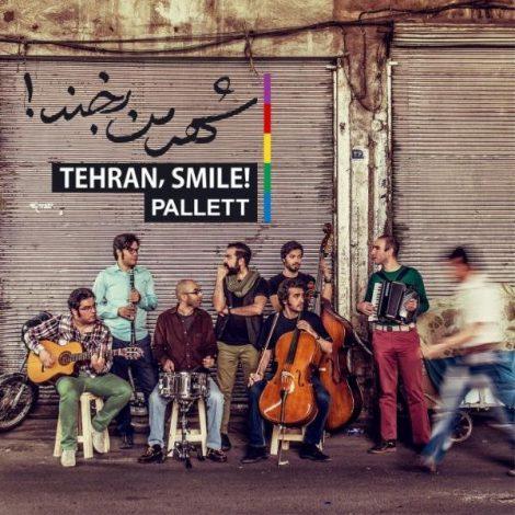 Pallett - 'Tehran, Smile'