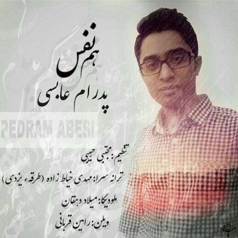 Pedram Abesi - 'Hamnafas'