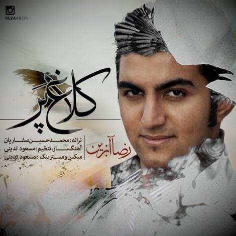 Reza Abzin - 'Kalagh Par'
