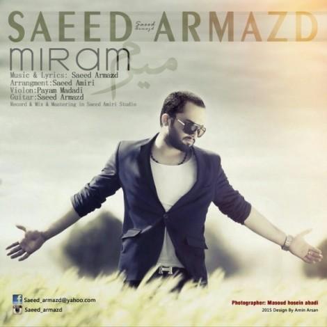 Saeed Armazd - 'Miram'