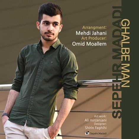 Sepehr Madadi - 'Ghalbe Man'