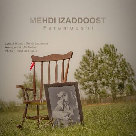 Mehdi Izaddoost - 'Faramooshi'