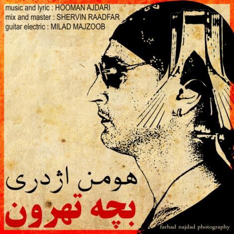 Hooman Ajdari - 'Bacheh Tehroon'
