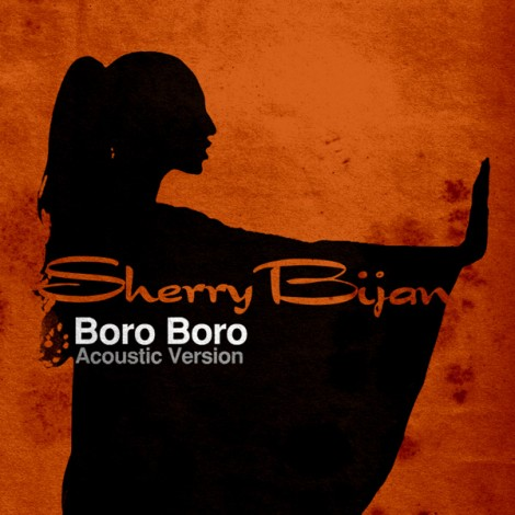 Sherry Bijan - 'Boro Boro (Acoustic Version)'