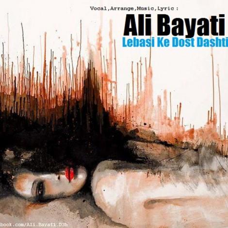 Ali Bayati - 'Lebasi Ke Dost Dashti'