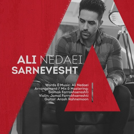 Ali Nedaei - 'Sarnevesht'