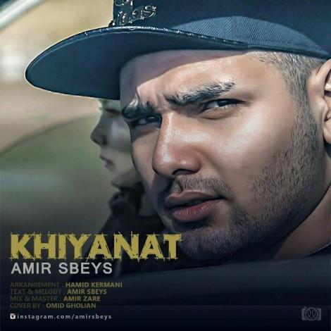 Amir Sbeys - 'Khianat'