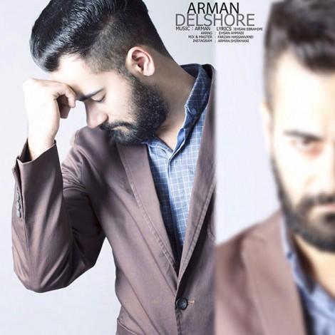 Arman - 'Delshore'