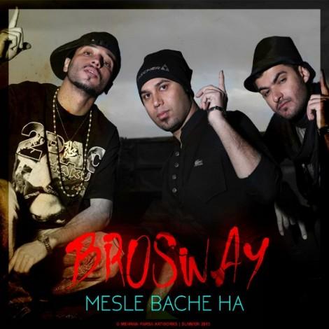 Bros Way - 'Mesle Bache Ha'