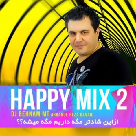 Dj Behnam MT - 'Happy Mix (02)'