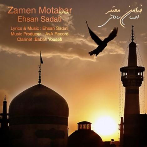 Ehsan Sadati - 'Zamen Motabar'