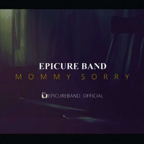 Epicure - 'Mommy Sorry (Video Version)'
